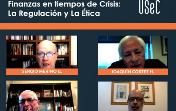 """Seminario """"Finanzas en tiempos de Crisis: La Regulación y la Ética"""""""
